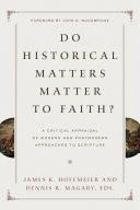 Do Historical Matters Matter to Faith
