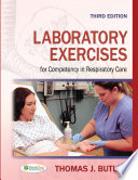 Laboratory Exercises for Competency in Respiratory Care