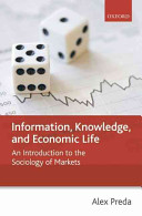 Information, Knowledge, and Economic Life