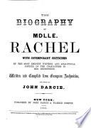 The Biography of Mdlle. Rachel