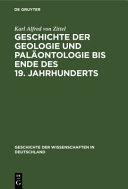 Geschichte der Geologie und Pal  ontologie bis Ende des 19  Jahrhunderts