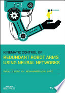 Kinematic Control Of Redundant Robot Arms Using Neural Networks