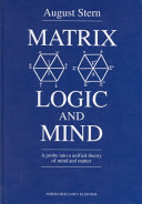 Matrix Logic and Mind
