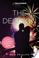 Relationship Status Rewind #4: The Decision