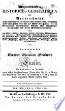 Bibliotheca historico-geographica