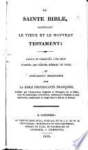 La Sainte Bible  etc