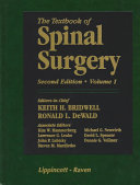 The Textbook Of Spinal Surgery : this comprehensive text brings together...