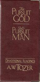 The Pursuit of God   God s Pursuit of Man Devotional