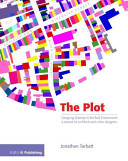 The Plot: Designing Diversity in the Built Environment : a Manual for Architects and Urban Designers