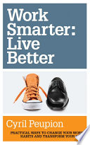 Work Smarter  Live Better
