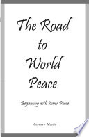 The Road to World Peace