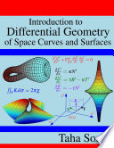 Introduction to Differential Geometry of Space Curves and Surfaces