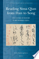 Reading Sima Qian From Han To Song