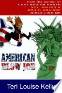 American Blow Job  A Novel