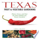Texas Fruit   Vegetable Gardening