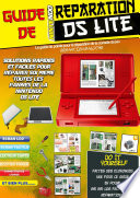 guide de reparation nintendo ds lite