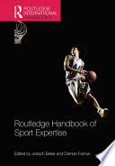 Routledge Handbook of Sport Expertise