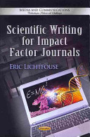 Scientific Writing for Impact Factor Journals Of Scientific Communication; Essential To Research