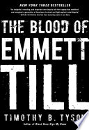 The Blood of Emmett Till Blood Of Emmett Till Revises The History