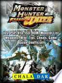 Monster Hunter Freedom Unite  IOS  PSP  Vita  ISO  ROM  Monster List  Weapons  Wiki  Tips  Cheats  Game Guide Unofficial
