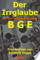 Der Irrglaube BGE