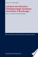 Lehrbuch Der Klinischen Pathophysiologie Komplexer Chronischer Erkrankungen. Band 2