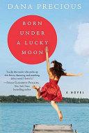 Born Under a Lucky Moon