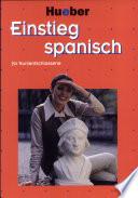 Einstieg Spanisch f  r Kurzentschlossene