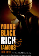 Young, Black, Rich, and Famous