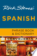 Rick Steves  Spanish Phrase Book   Dictionary