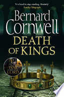 Death of Kings  The Last Kingdom Series  Book 6