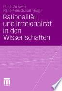 Rationalit  t und Irrationalit  t in den Wissenschaften
