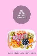 My Keto Recipe Journal