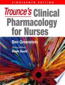 Trounce s Clinical Pharmacology for Nurses