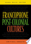 Francophone Post colonial Cultures