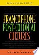 Francophone Post-colonial Cultures
