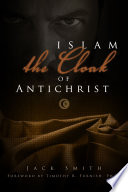 Islam   the Cloak of Antichrist