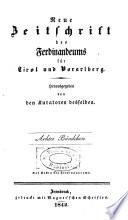 Neue Zeitschrift des Ferdinandeums für Tirol und Vorarlberg