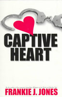 Captive Heart : a lot of it. and with her rich...