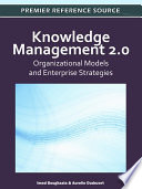 Knowledge Management 2 0 Organizational Models And Enterprise Strategies book