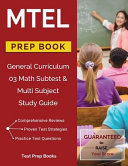 MTEL General Curriculum 03 Math Subtest   Multi Subject Study Guide Prep Book