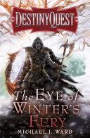 The Eye of Winter s Fury