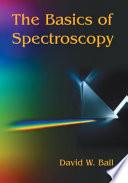 The Basics of Spectroscopy