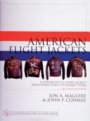 American Flight Jackets, Airmen & Aircraft