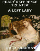 Ready Reference Treatise  A Lost Lady