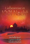 Liebesreise in 1001 Nacht