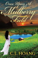 Once Upon a Mulberry Field Book PDF