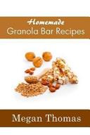 Homemade Granola Bar Recipes