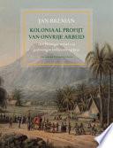 Koloniaal profijt van onvrije arbeid