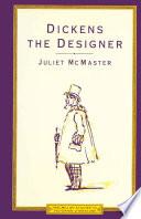 Dickens the Designer